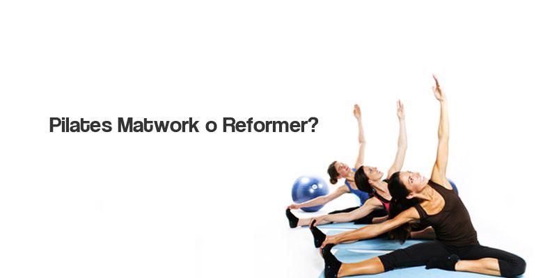 Pilates Matwork o Reformer? Differenze e quale scegliere